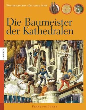 Die Baumeister der Kathedralen