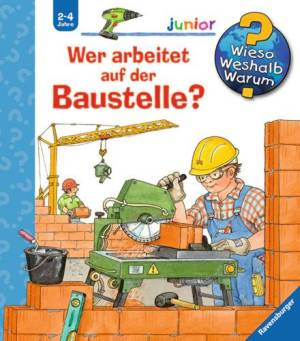 Wer arbeitet auf der Baustelle? (Band 55)   Einzelstück
