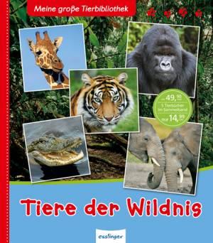 Tiere der Wildnis (Sammelband)