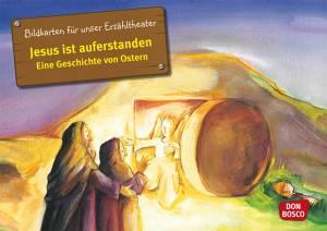Kamishibai - Jesus ist auferstanden: Eine Geschichte von Ostern