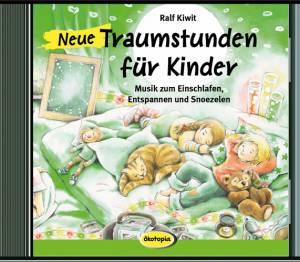 Neue Traumstunden für Kinder Audio-CD