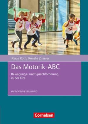 Offensive Bildung - Das Motorik ABC