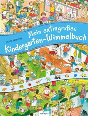 Mein extragroßes Kindergarten-Wimmelbuch (Sammelband)