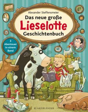 Das neue große Lieselotte Geschichtenbuch (Sammelband)