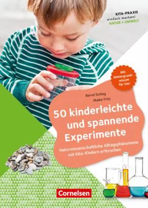 50 kinderleichte und spannende Experimente