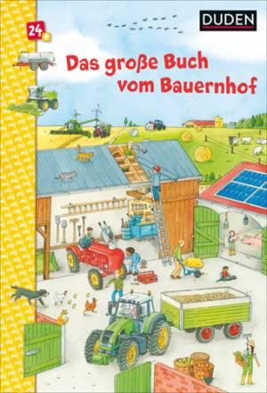 Das große Buch vom Bauernhof