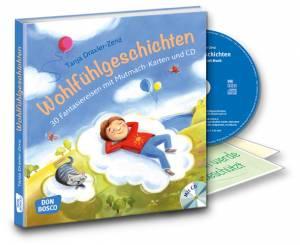 Wohlfühlgeschichten | Mit Audio CD und Affirmationskärtchen