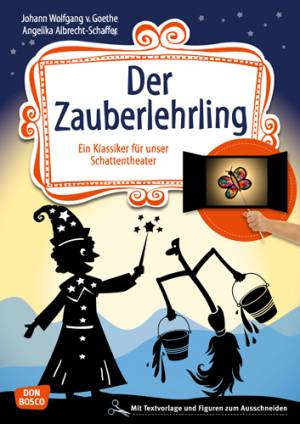 Schattentheater - Der Zauberlehrling