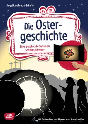 Schattentheater - Die Ostergeschichte