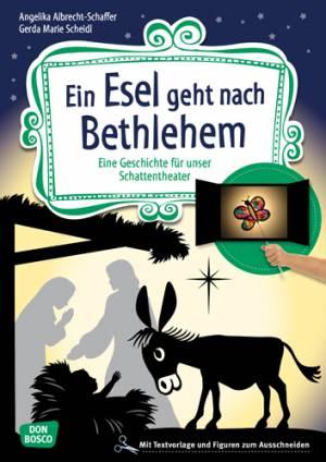 Schattentheater - Ein Esel geht nach Bethlehem