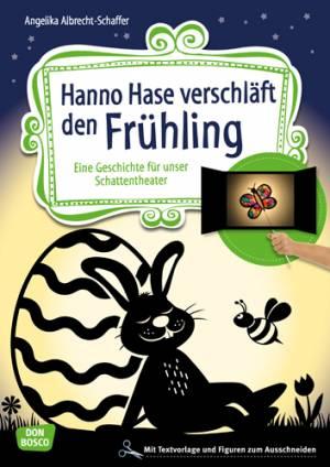 Schattentheater - Hanno Hase verschläft den Frühling