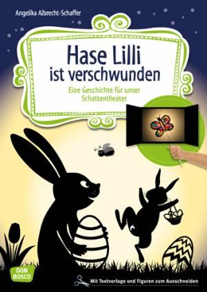 Schattentheater - Hase Lilli ist verschwunden
