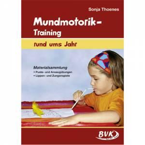 Mundmotorik-Training rund ums Jahr