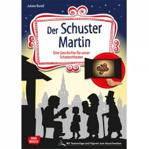 Schattentheater - Der Schuster Martin