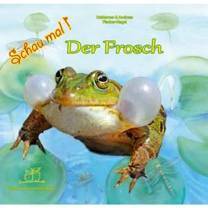 Schau mal! Der Frosch