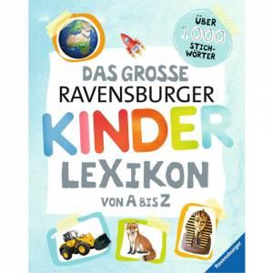 Das große Ravensburger Kinderlexikon von A bis Z