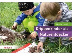 Krippenkinder als Naturentdecker