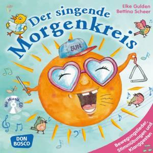 Der singende Morgenkreis mit Audio CD