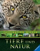 Faszination Wissen: Tiere und Natur (Ausstellungsexemplar)