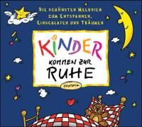 Kinder kommen zur Ruhe | Audio CD
