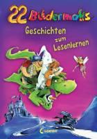 22 Bildermaus-Geschichten zum Lesenlernen