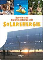 Basteln und Experimentieren mit Solarenergie