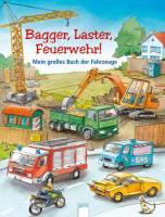Bagger, Laster, Feuerwehr!