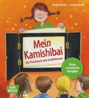 Kamishibai - Das Praxisbuch zum Erzähltheater