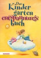 Das Kindergarten-Entspannungs-Buch