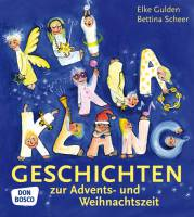 KliKlaKlanggeschichten zur Advents- und Weihnachtszeit