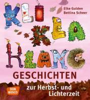 KliKlaKlanggeschichten zur Herbst- und Lichterzeit