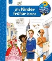 Wie Kinder früher lebten (Band 60)