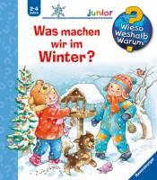 Was machen wir im Winter? (Band 58)