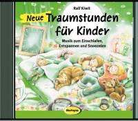 Neue Traumstunden für Kinder | Audio-CD