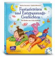Fantasiereisen und Entspannungsgeschichten mit Audio-CD