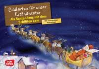 Kamishibai - Als Santa Claus mit dem Schlitten kam