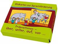 Bildkarten zur Sprachförderung - Präpositionen: über, unter, auf, vor